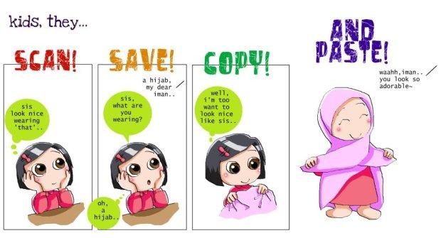 Kartun Dakwah#80 : Scan, Save, Copy, Paste.. Itulah kanak2,. Show good example to them.