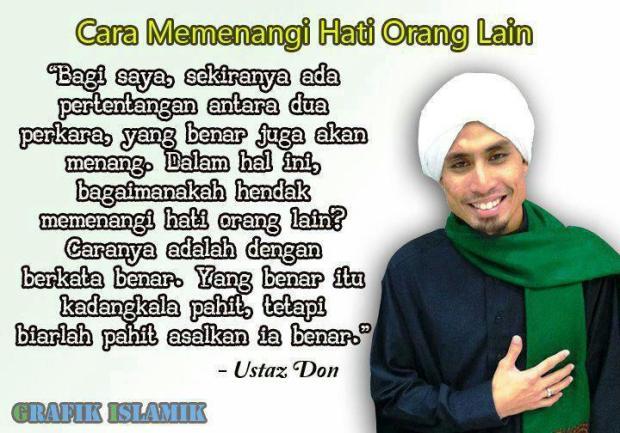 [Ustaz Don] : Cara Memenangi Hati Orang Lain.. (berkata benar)