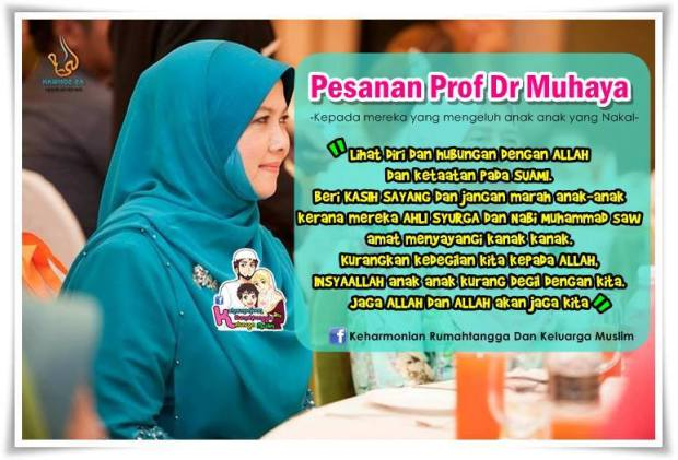 [MUHASABAH] : Pesanan Prof Dr. Muhaya Mengenai Anak Nakal.l