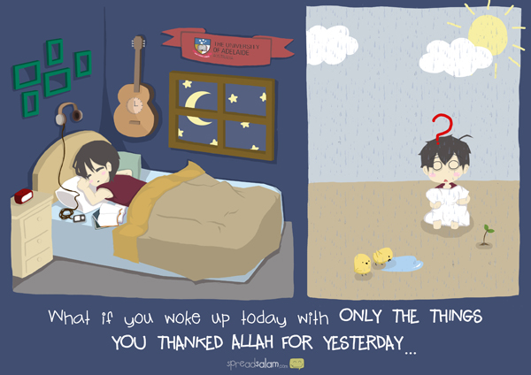 Kartun Dakwah#159 : [MUHASABAH] What if You Woke Up Today With Only the Things You Thanked Allah For Yesterday.