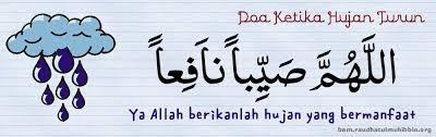 Doa Ketika Hujan Turun (beserta terjemahan)