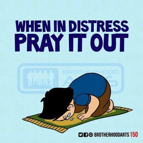 Muslim Art#1 : When in Distress, Pray it Out!