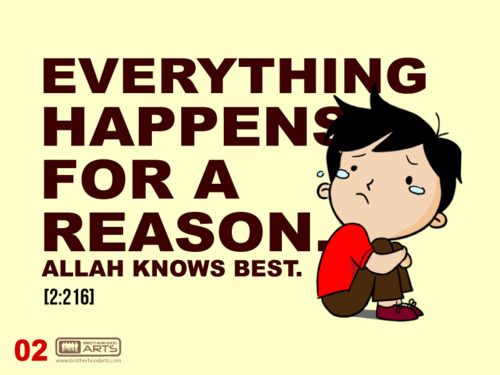 Muslim Art#2 : Everything Happens For A Reason.