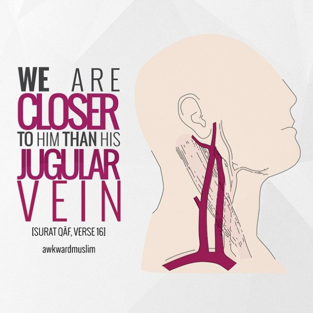 we-are-closer-to-him-than-his-jugular-vein